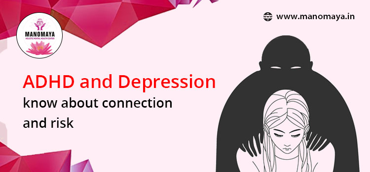 ADHD and Depression: Know about connection and risk