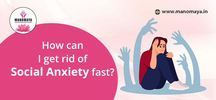 How can I get rid of social anxiety fast?