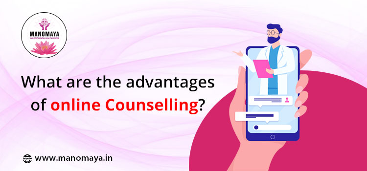 What are the advantages of online Counselling?